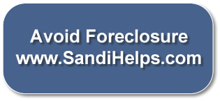 Avoid Foreclosure SandiHelps.com